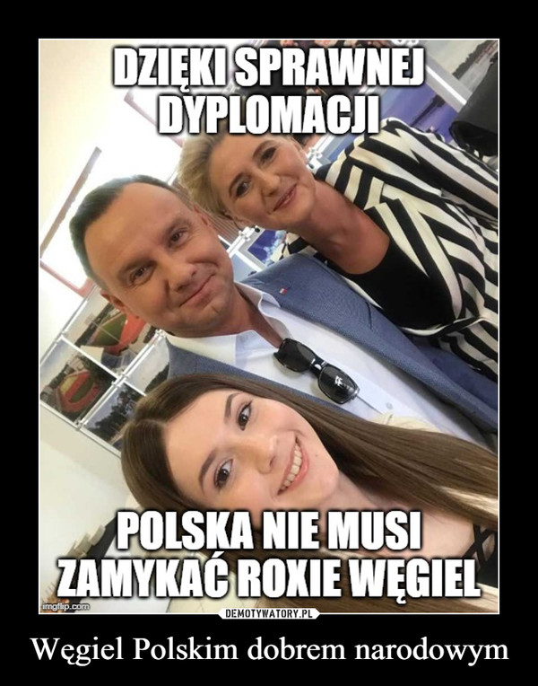 Węgiel Polskim dobrem narodowym –