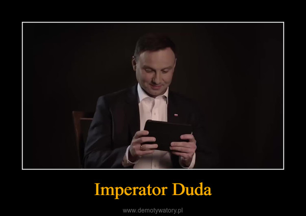 Imperator Duda –