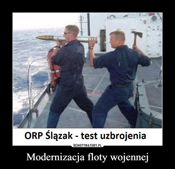 Modernizacja floty wojennej –