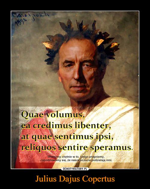 Julius Dajus Copertus