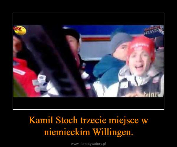 Kamil Stoch trzecie miejsce w niemieckim Willingen. –