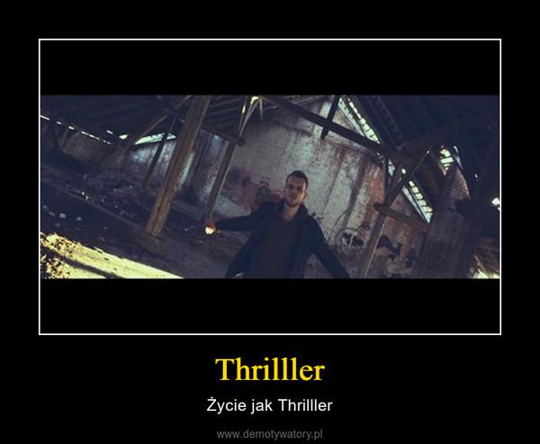 Thrilller – Życie jak Thrilller
