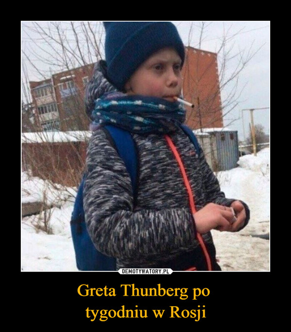 Greta Thunberg po tygodniu w Rosji –