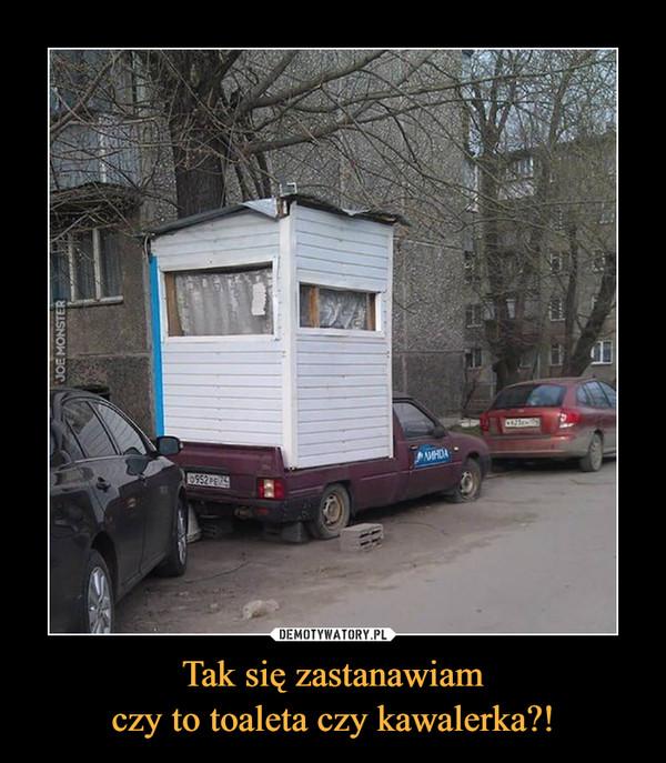 Tak się zastanawiamczy to toaleta czy kawalerka?! –