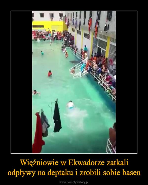 Więźniowie w Ekwadorze zatkali odpływy na deptaku i zrobili sobie basen –
