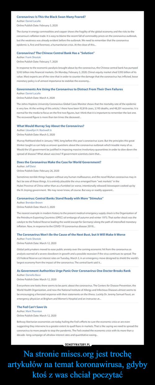 Na stronie mises.org jest trochę artykułów na temat koronawirusa, gdyby ktoś z was chciał poczytać