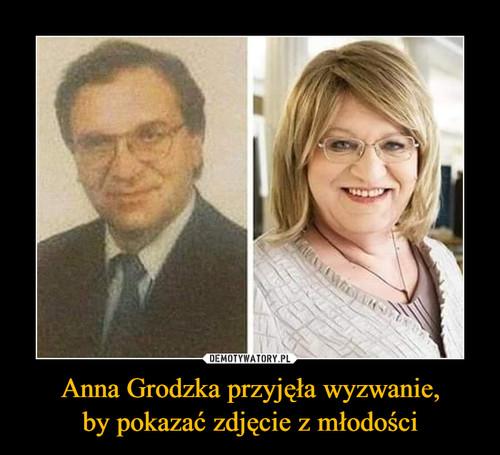 Anna Grodzka przyjęła wyzwanie, by pokazać zdjęcie z młodości