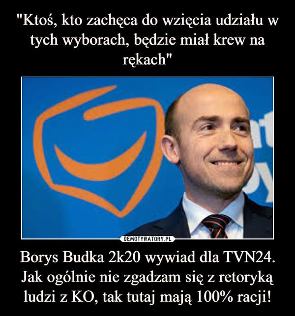 Borys Budka 2k20 wywiad dla TVN24. Jak ogólnie nie zgadzam się z retoryką ludzi z KO, tak tutaj mają 100% racji! –