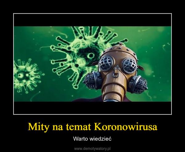 Mity na temat Koronowirusa – Warto wiedzieć