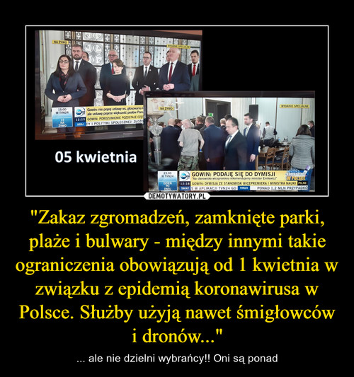 """""""Zakaz zgromadzeń, zamknięte parki, plaże i bulwary - między innymi takie ograniczenia obowiązują od 1 kwietnia w związku z epidemią koronawirusa w Polsce. Służby użyją nawet śmigłowców i dronów..."""""""