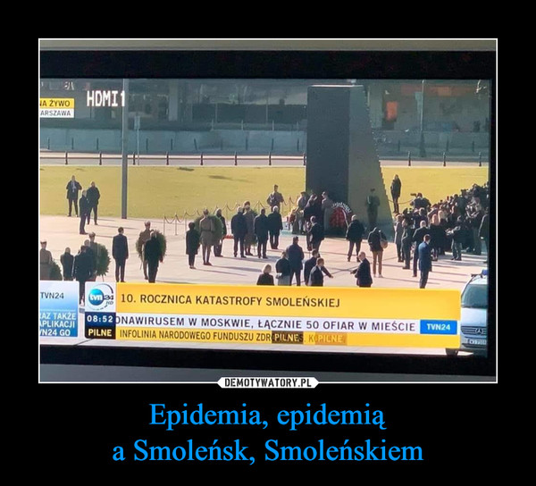 Epidemia, epidemiąa Smoleńsk, Smoleńskiem –