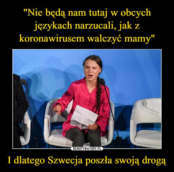 I dlatego Szwecja poszła swoją drogą –