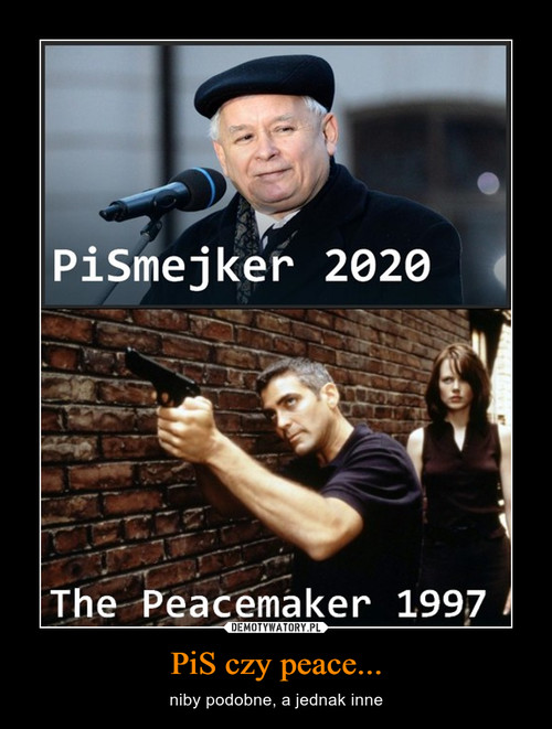 PiS czy peace...