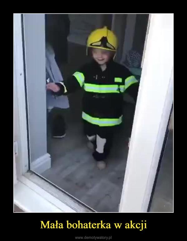 Mała bohaterka w akcji –