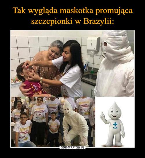 Tak wygląda maskotka promująca szczepionki w Brazylii: