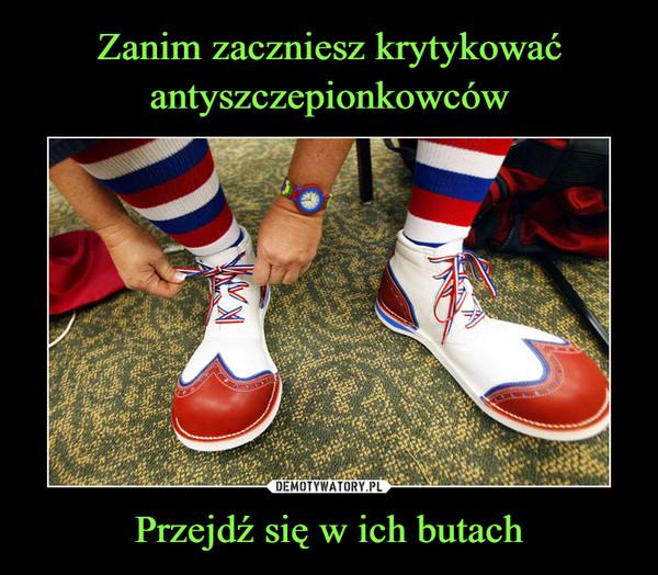 Przejdź się w ich butach –