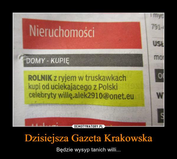 Dzisiejsza Gazeta Krakowska – Będzie wysyp tanich willi...