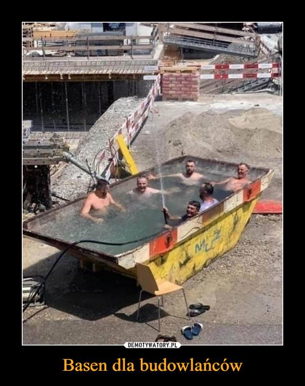 Basen dla budowlańców –