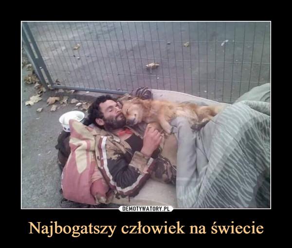 Najbogatszy człowiek na świecie –