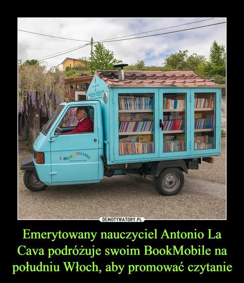 Emerytowany nauczyciel Antonio La Cava podróżuje swoim BookMobile na południu Włoch, aby promować czytanie