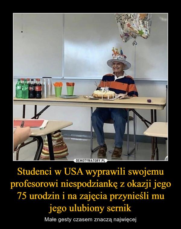 Studenci w USA wyprawili swojemu profesorowi niespodziankę z okazji jego 75 urodzin i na zajęcia przynieśli mu jego ulubiony sernik – Małe gesty czasem znaczą najwięcej