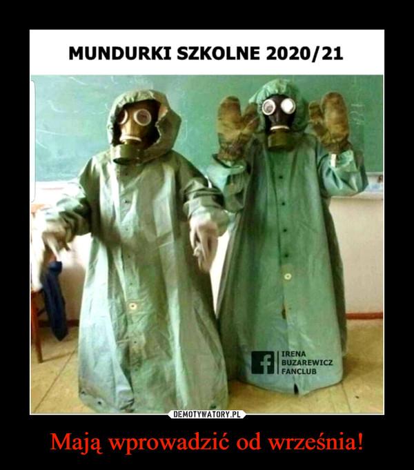 Mają wprowadzić od września! –  MUNDURKI SZKOLNE 2020/21