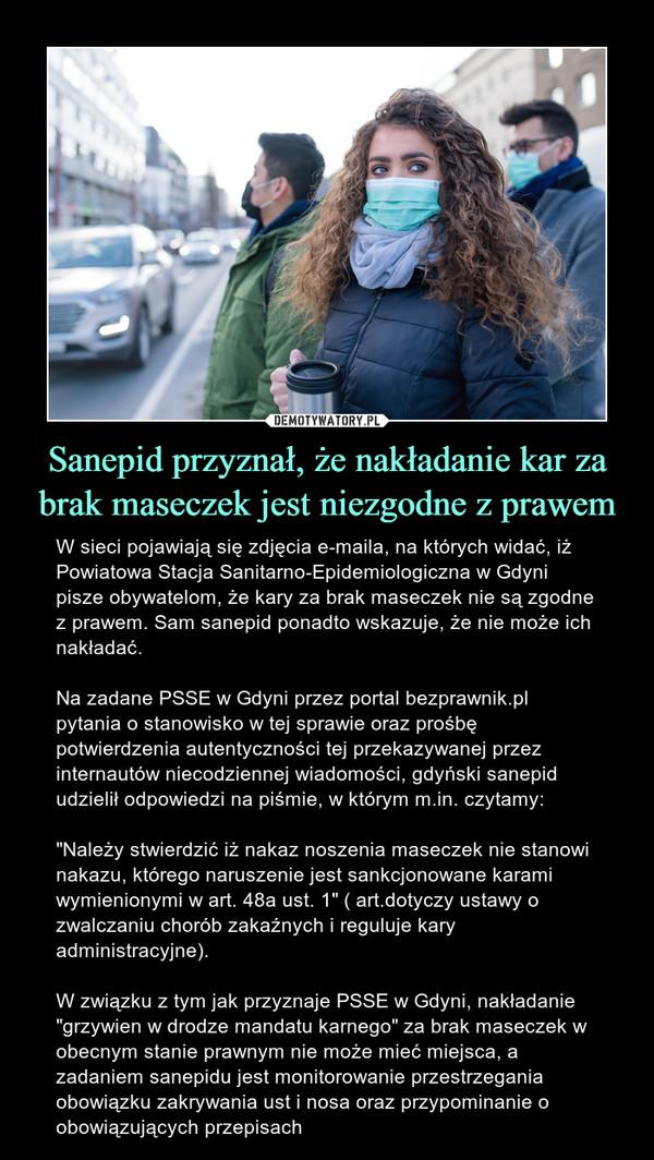 Sanepid przyznał, że nakładanie kar za brak maseczek jest niezgodne z prawem