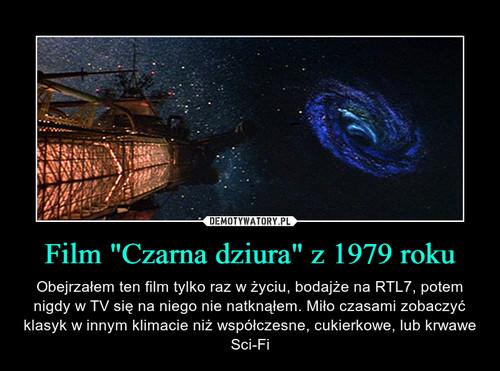 """Film """"Czarna dziura"""" z 1979 roku"""