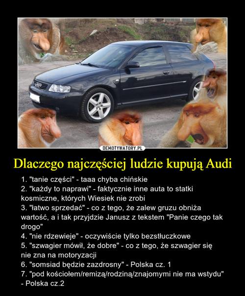 Dlaczego najczęściej ludzie kupują Audi