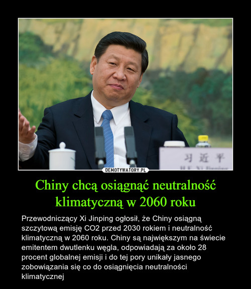 Chiny chcą osiągnąć neutralność klimatyczną w 2060 roku