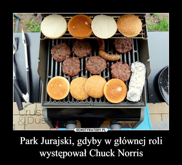 Park Jurajski, gdyby w głównej roli występował Chuck Norris –