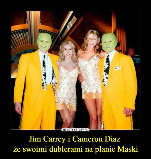 Jim Carrey i Cameron Diaz ze swoimi dublerami na planie Maski –