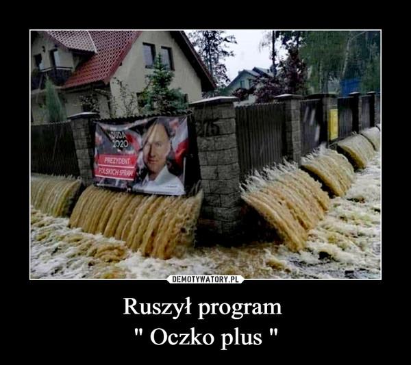 """Ruszył program """" Oczko plus """" –"""