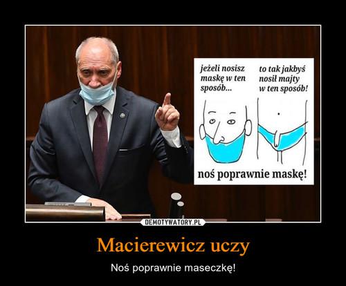Macierewicz uczy