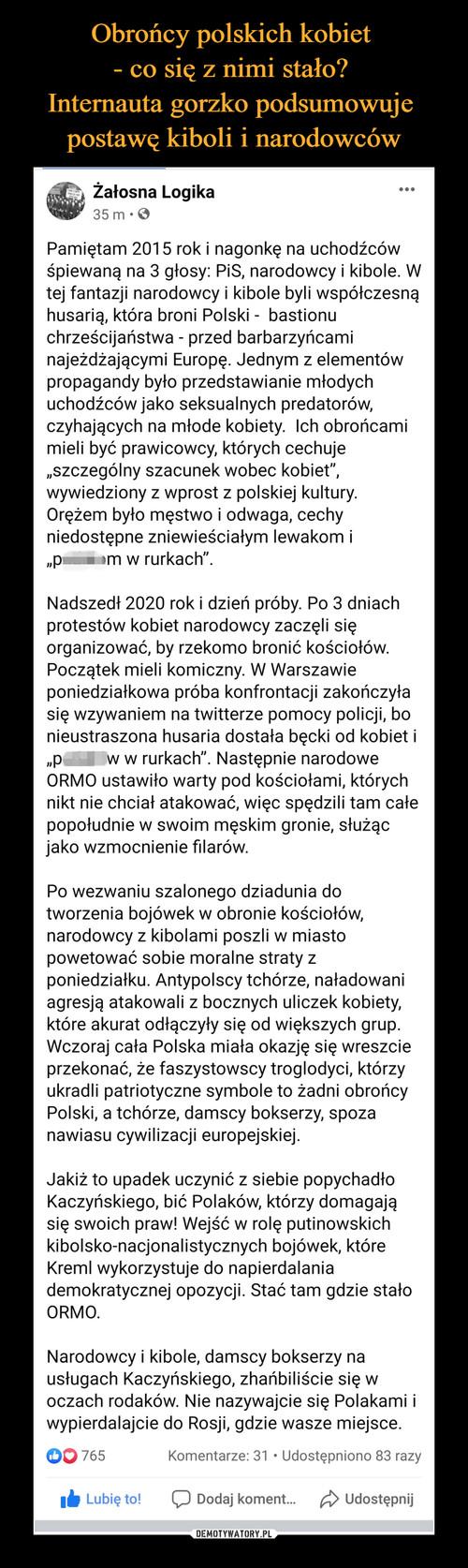 Obrońcy polskich kobiet  - co się z nimi stało?  Internauta gorzko podsumowuje  postawę kiboli i narodowców
