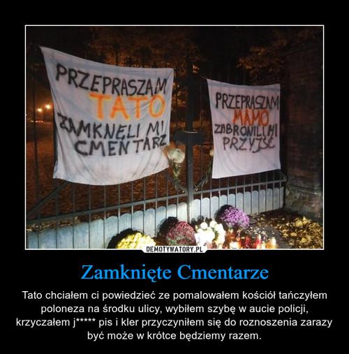 Zamknięte Cmentarze