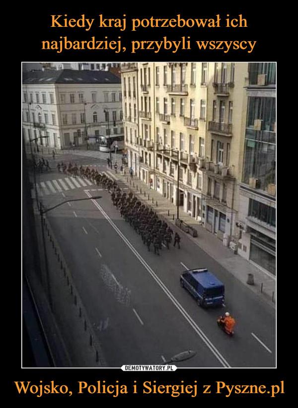 Wojsko, Policja i Siergiej z Pyszne.pl –