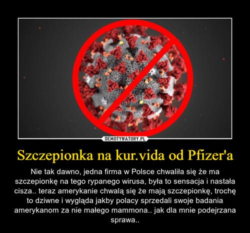 Szczepionka na kur.vida od Pfizer'a