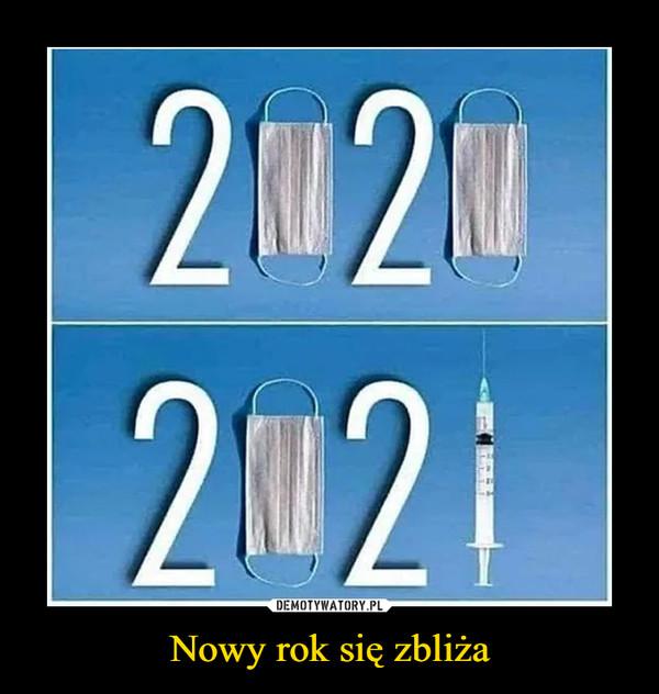 Nowy rok się zbliża –  2020 2021
