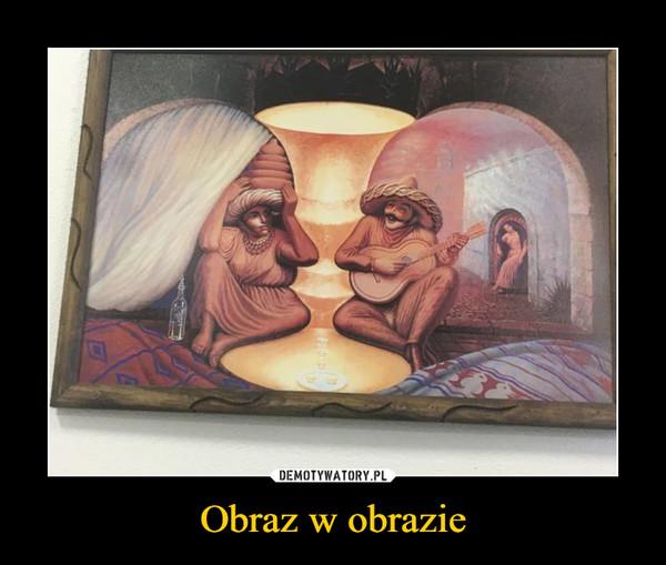 Obraz w obrazie –