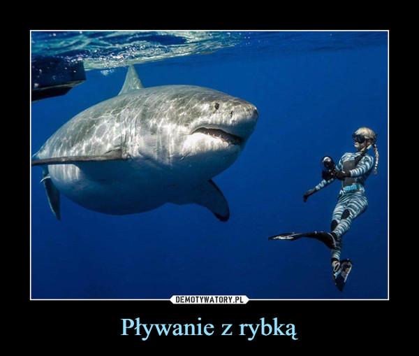 Pływanie z rybką –