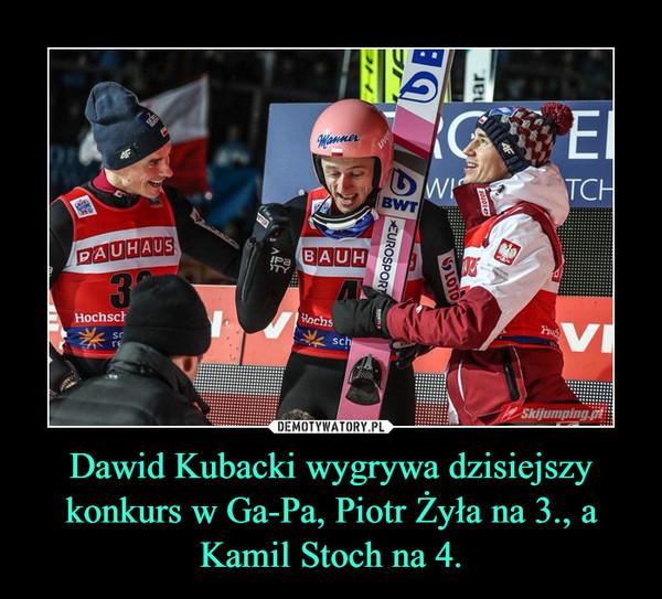 Dawid Kubacki wygrywa dzisiejszy konkurs w Ga-Pa, Piotr Żyła na 3., a Kamil Stoch na 4. –
