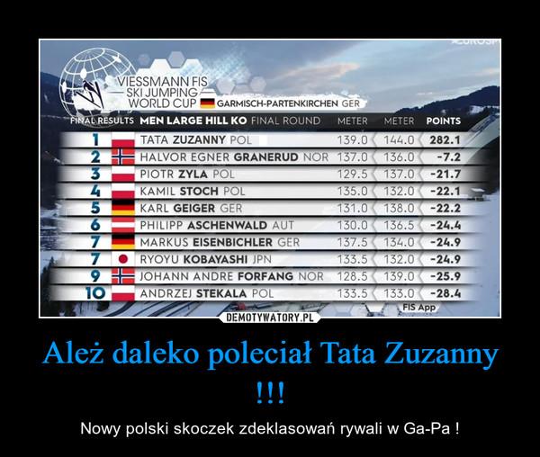 Ależ daleko poleciał Tata Zuzanny !!! – Nowy polski skoczek zdeklasowań rywali w Ga-Pa !