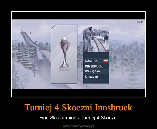 Turniej 4 Skoczni Innsbruck – Fine Ski Jumping - Turniej 4 Skoczni
