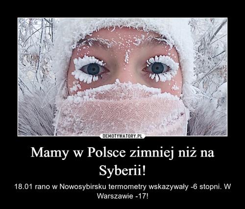 Mamy w Polsce zimniej niż na Syberii!