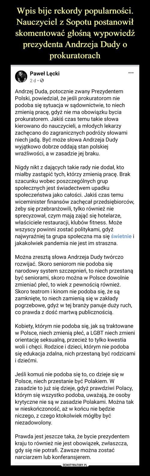 Wpis bije rekordy popularności. Nauczyciel z Sopotu postanowił skomentować głośną wypowiedź prezydenta Andrzeja Dudy o prokuratorach