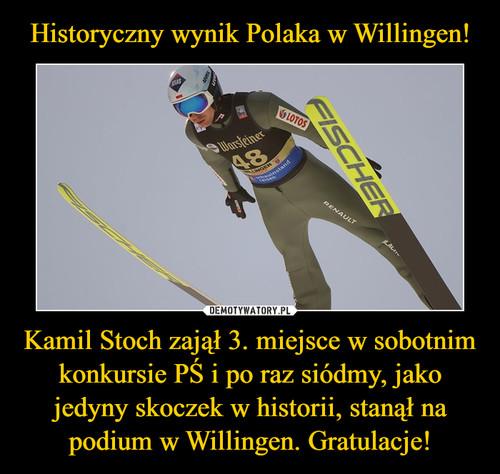 Historyczny wynik Polaka w Willingen! Kamil Stoch zajął 3. miejsce w sobotnim konkursie PŚ i po raz siódmy, jako jedyny skoczek w historii, stanął na podium w Willingen. Gratulacje!