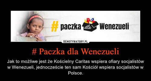 # Paczka dla Wenezueli