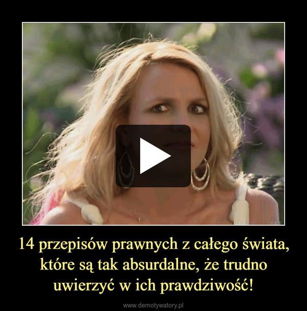 14 przepisów prawnych z całego świata, które są tak absurdalne, że trudno uwierzyć w ich prawdziwość! –