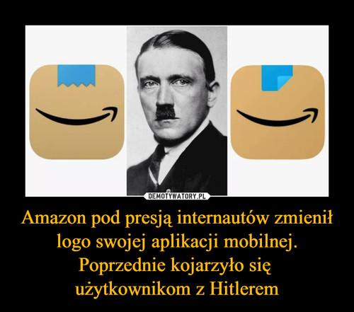 Amazon pod presją internautów zmienił logo swojej aplikacji mobilnej. Poprzednie kojarzyło się  użytkownikom z Hitlerem